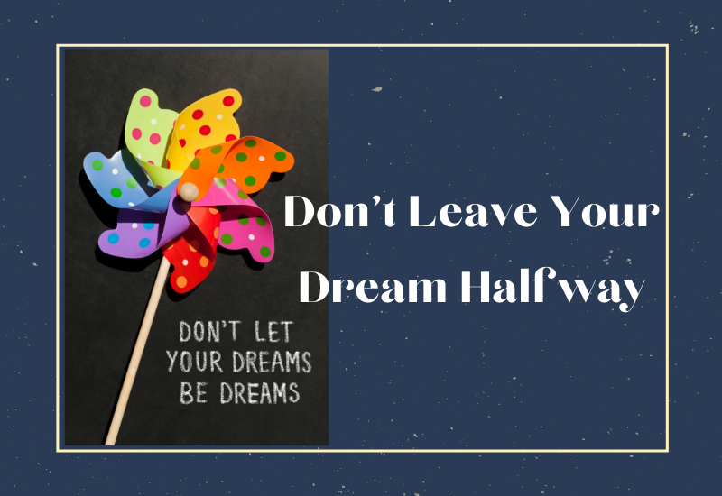 Leave Your Dream