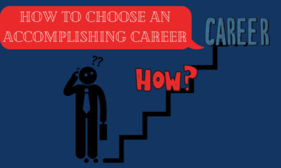 How to Choose an Accomplishing Career- Quell All Your Doubts