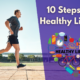 10 Steps To A Healthy Lifestyle