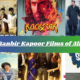 Best Ranbir Kapoor Films of All-Time