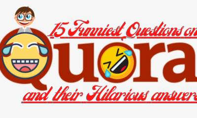15 Funniest Questions on Quora and their Hilarious answers