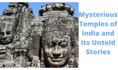 Mysterious temples in india and on told stories