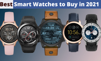 Best Smart Watches to Buy in 2021