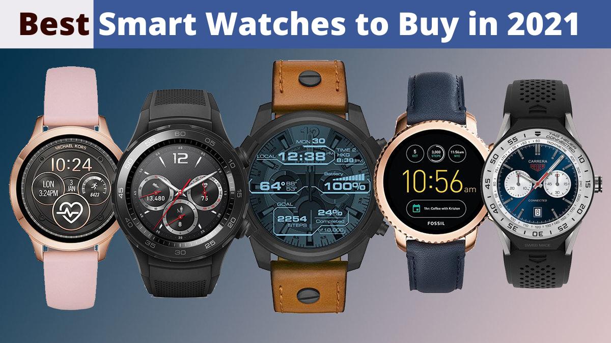 Best Smart Watches to Buy in 2021
