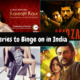 Best Web Series to Binge on in India