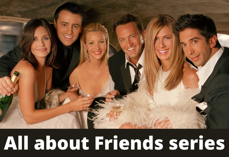 All about Friends series