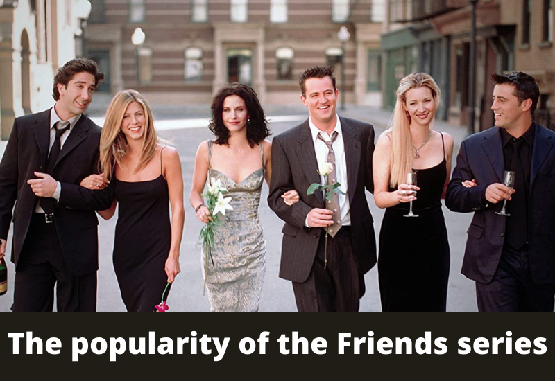 popularity of the Friends series