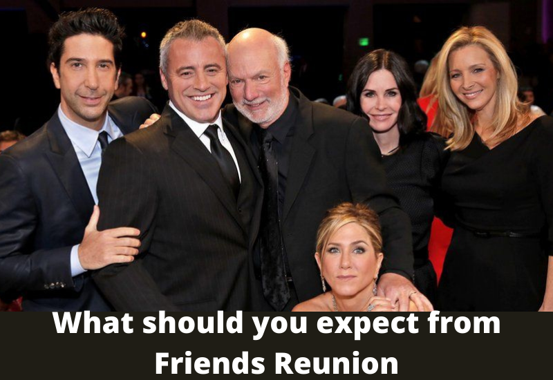 expect from Friends Reunion