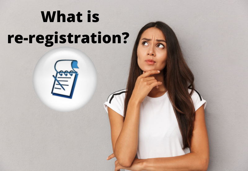 What is re-registration