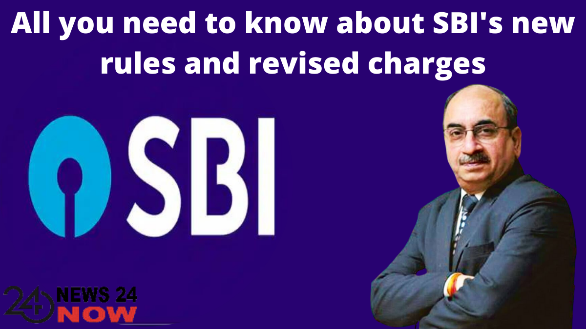SBI's new rules and revised charges