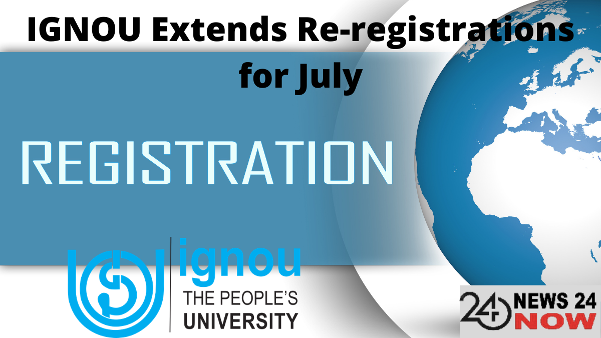 IGNOU Extends Re-registrations for July