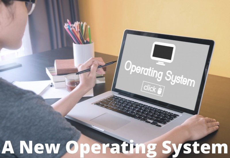 New Operating system