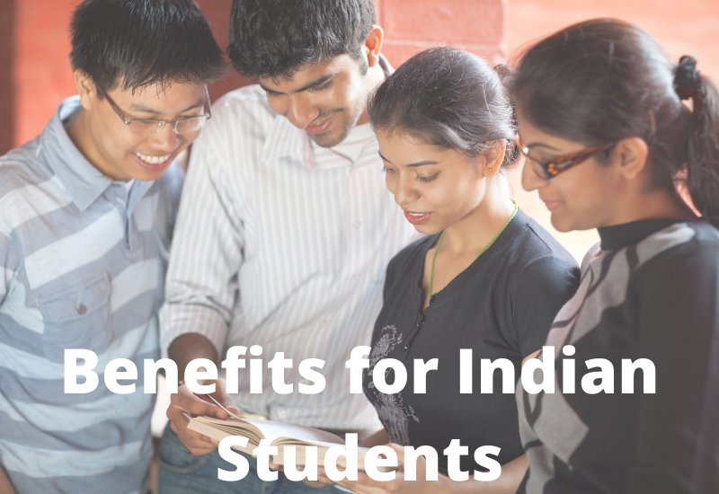 Benefits for Indian Students
