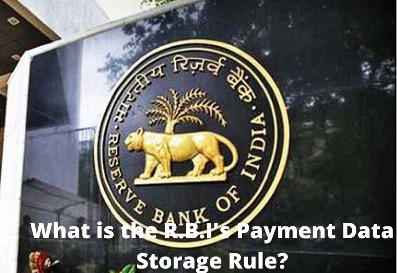 R.B.I's Payment Data Storage Rule