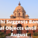 Delhi Suggests Ban on Aerial Objects until 16th August
