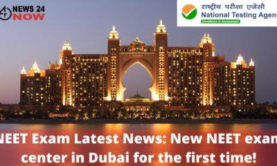 NEET Exam Latest News New NEET exam center in Dubai for the first time!