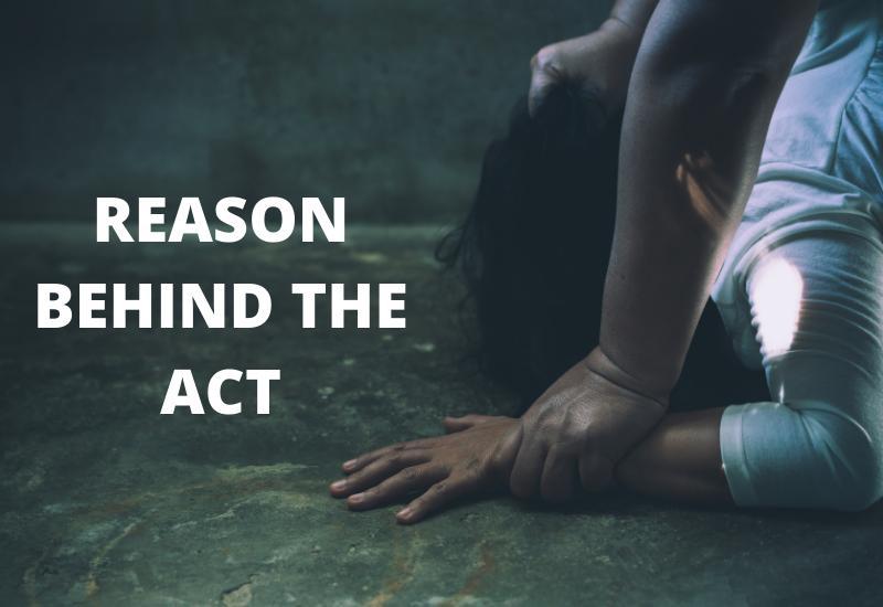 REASON BEHIND THE ACT
