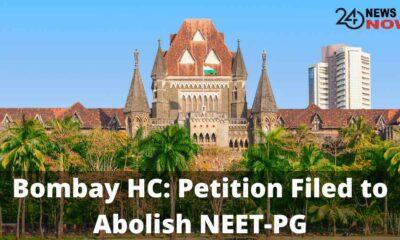 Bombay HC Petition Filed to Abolish NEET-PG