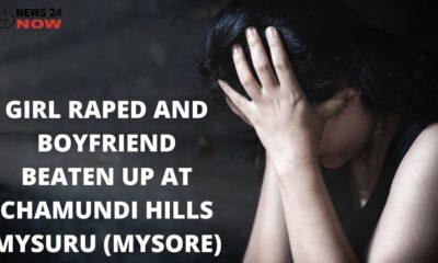GIRL RAPED AND BOYFRIEND BEATEN UP AT CHAMUNDI HILLS Mysuru (MYSORE)