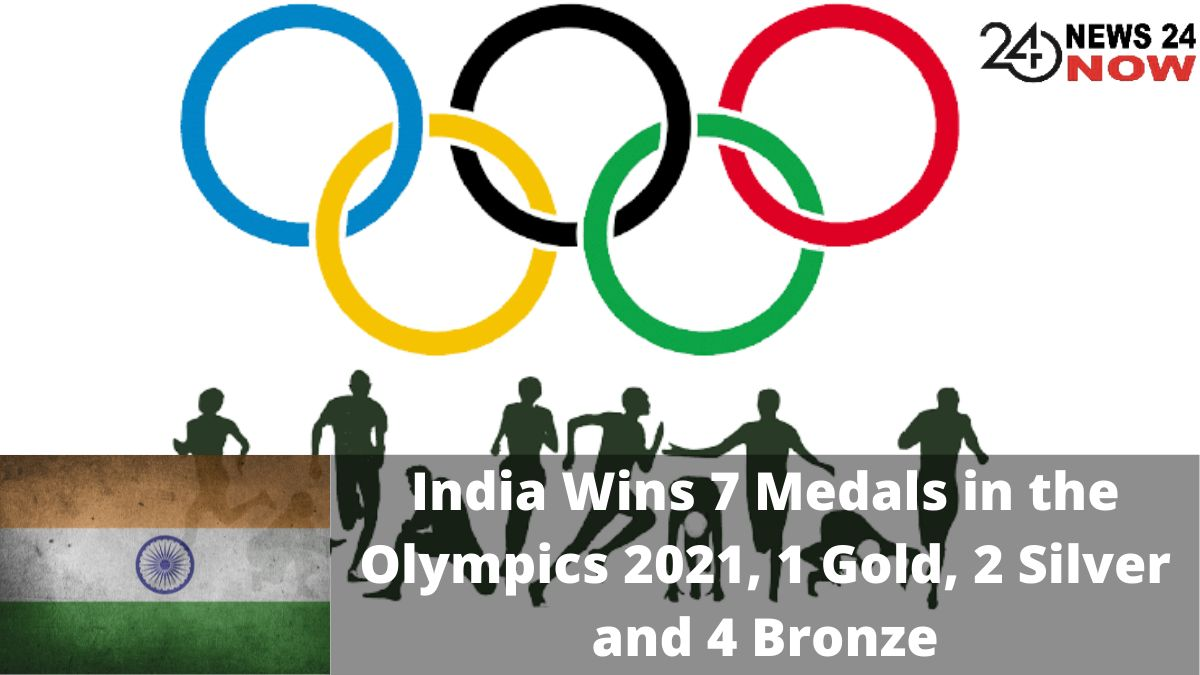 India Wins 7 Medals in the Olympics 2021, 1 Gold, 2 Silver and 4 Bronze