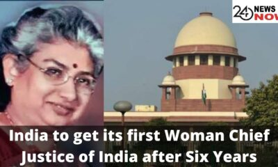 India to get its first Woman Chief Justice of India after Six Years