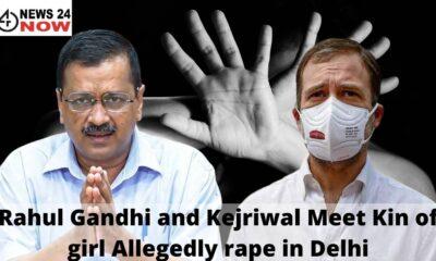 Rahul Gandhi and Kejriwal Meet Kin of girl Allegedly rape in Delhi