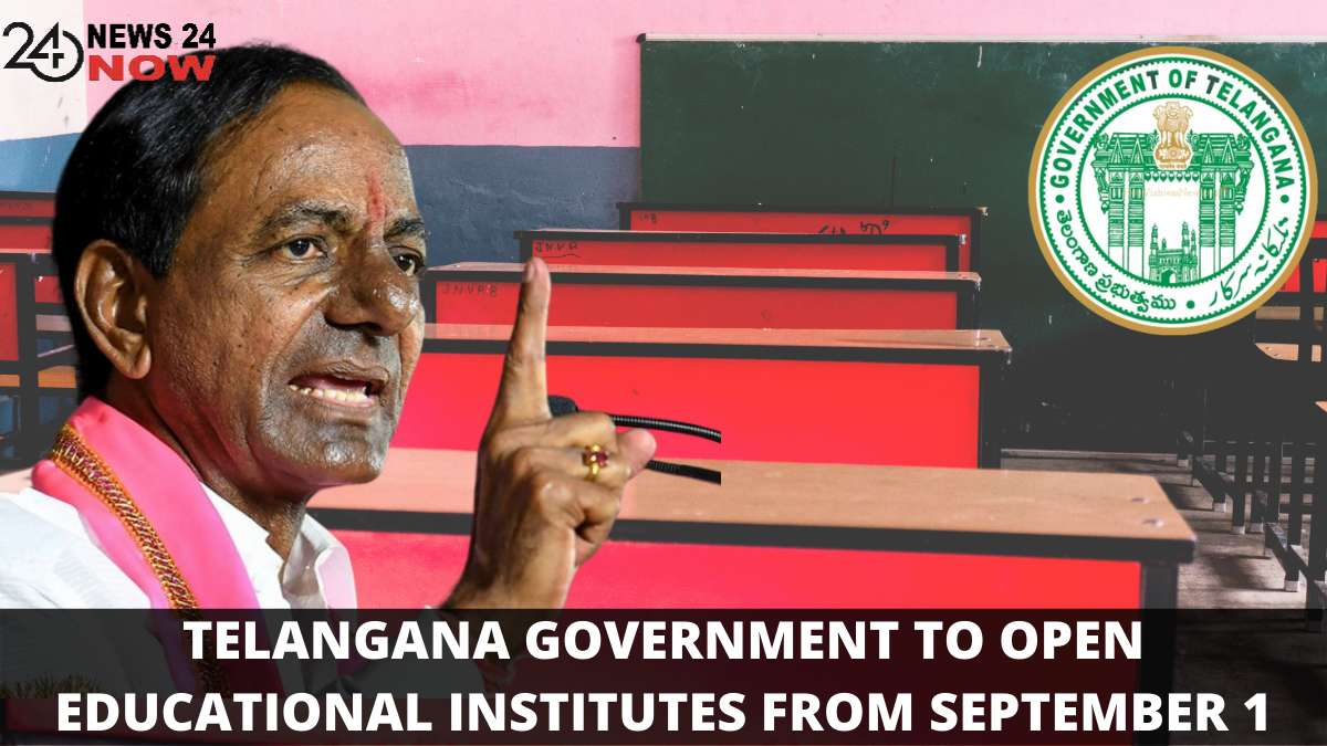 TELANGANA GOVERNMENT TO OPEN EDUCATIONAL INSTITUTES FROM SEPTEMBER 1