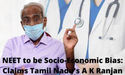 NEET to be Socio-Economic Bias Claims Tamil Nadu's A K Ranjan